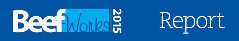 BeefWorks 2015 Report